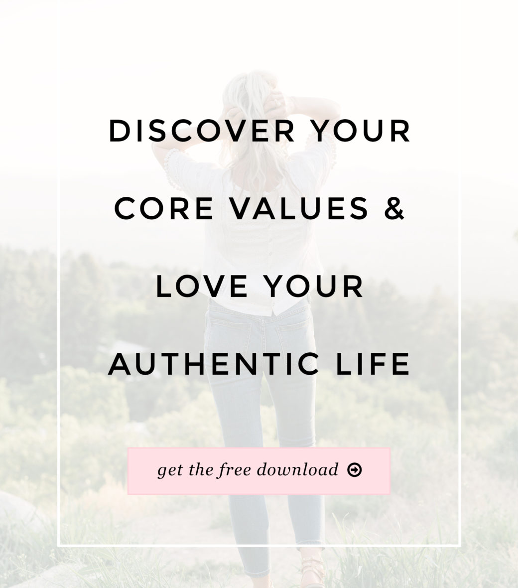 Discover Your Core Values and Love Your Authentic Life | Little Miss Fearless